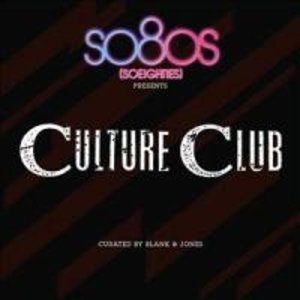 So80s Presents Culture Club/Curated By Blank&Jones