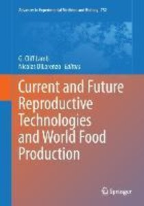 Current and Future Reproductive Technologies and World Food Prod