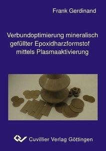 Verbundoptimierung mineralisch gefüllter Epoxidharzformstoffe mi