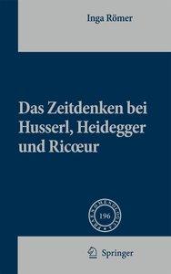 Das Zeitdenken bei Husserl, Heidegger und Ricoeur