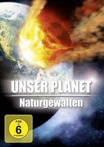 Unser Planet - Naturgewalten