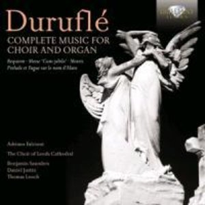 Complete Works For Choir And Organ