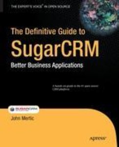 The Definitive Guide to SugarCRM