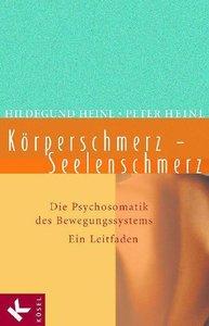 Heinl, H: Körperschmerz/Seelenschmerz
