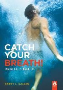 Catch Your Breath! Hard Cover Edition