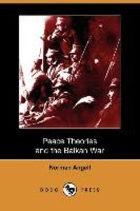 Peace Theories and the Balkan War (Dodo Press)