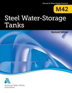 Steel Water Storage Tanks (M42), Revised Edition