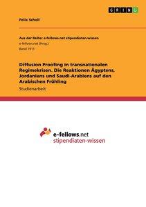 Diffusion Proofing in transnationalen Regimekrisen. Die Reaktion