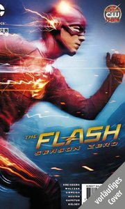 Flash: Staffel Null, Bd. 1 (zur TV-Serie)