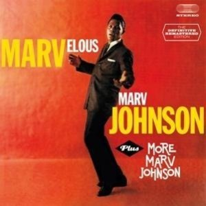 Marvelous Marv Johnson+More