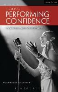 Secrets of Performing Confidence
