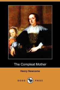 The Compleat Mother (Dodo Press)