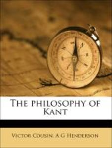 The philosophy of Kant