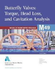 Butterfly Valves: Torque, Head Loss, and Cavitation Analysis