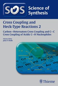 Science of Synthesis: Cross Coupling and Heck-Type Reactions 02