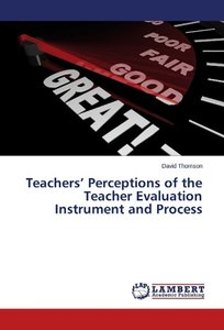 Teachers' Perceptions of the Teacher Evaluation Instrument and P