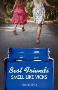 Best Friends Smell Like Vicks