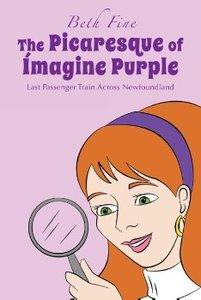 The Picaresque of Imagine Purple