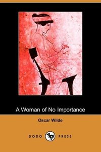 A Woman of No Importance