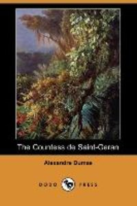 The Countess de Saint-Geran (Dodo Press)