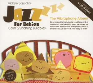 Jazz For Babies-The Vibraphone Album