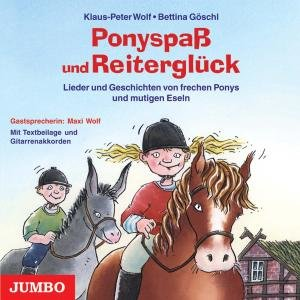Ponyspaß und Reiterglück. CD