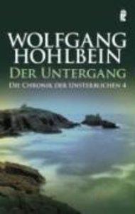 Die Chronik der Unsterblichen 04. Der Untergang