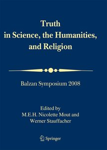 Truth in Science, the Humanities and Religion