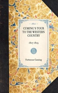 Cuming's Tour to the Western Country