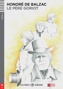 Le Père Goriot. Buch mit Audio-CD