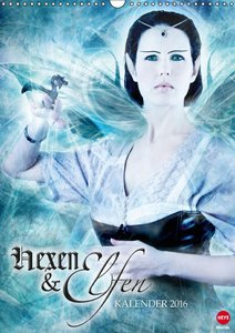 Hexen & Elfen (Wandkalender 2016 DIN A3 hoch)