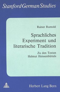 Sprachliches Experiment und literarische Tradition