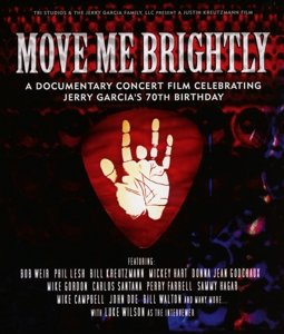 Move Me Brightly--Celebrating Jerry Garcia's 70th