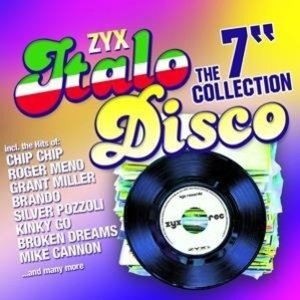 "ZYX Italo Disco: The 7"" Collection"