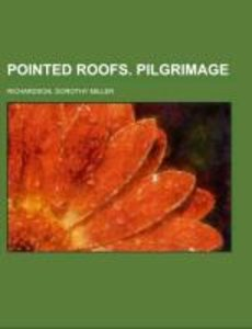 Pointed Roofs. Pilgrimage