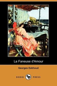 La Faneuse D'Amour (Dodo Press)