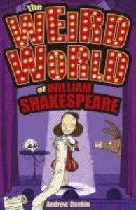 The Weird World of William Shakespeare