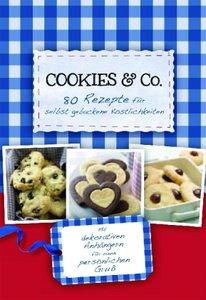 Cookies & Co - 80 Rezepte für selbstgebackene Köstlichkeiten