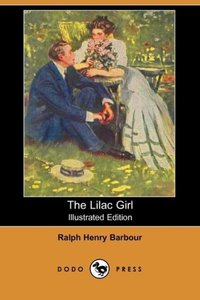 The Lilac Girl (Illustrated Edition) (Dodo Press)