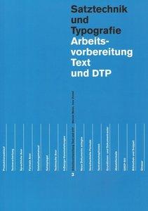 Arbeitsvorbereitung Text und DTP