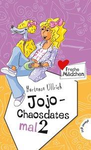 Freche Mädchen - freche Bücher!: Jojo - Chaosdates mal 2