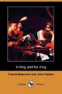 A King and No King (Dodo Press)