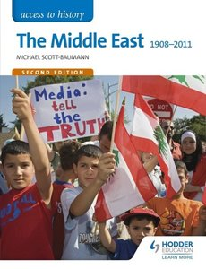 Access to History: The Middle East 1908-2011