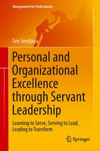 Personal and Organizational Excellence through Servant Leadershi