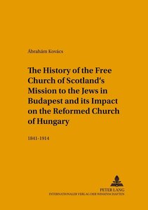 The History of the Free Church of Scotland's Mission to the Jews