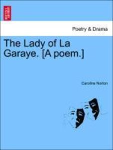 The Lady of La Garaye. [A poem.]