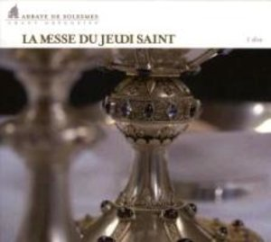 de Solesmes, A: Messe du Jeudi Saint