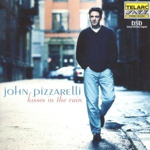 Pizzarelli, J: Kisses In The Rain