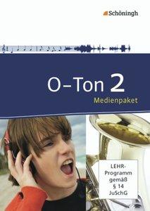 O-Ton - Arbeitsbücher für den Musikunterricht in der Sekundarstu