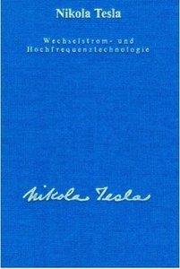 Wechselstrom und Hochfrequenztechnologie
